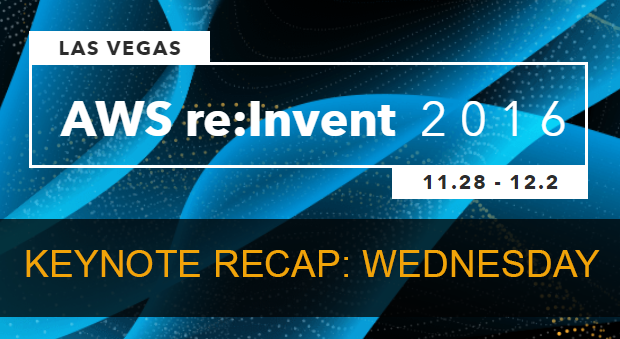 What we learned from Werner Vogels's 2016 re:Invent Keynote Presentation