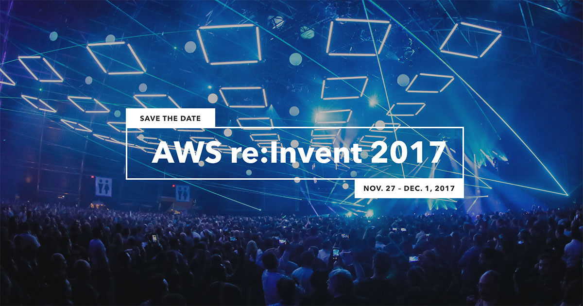 What to Expect at AWS re:Invent 2017
