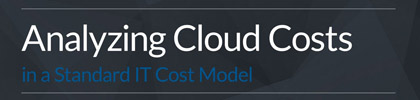 Analyzing Cloud Costs in a Standard IT Cost Model