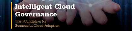 Intelligent Cloud Governance: The Foundation for Successful Cloud Adoption eBook